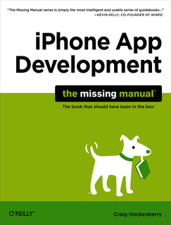 iPhone App Development: The Missing Manual