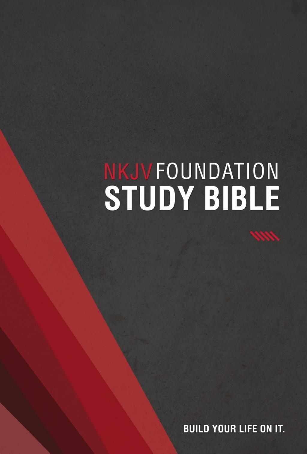 NKJV, Foundation Study Bible, eBook