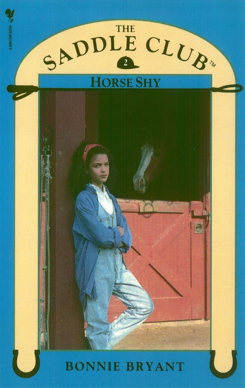Saddle Club Book 2: Horse Shy