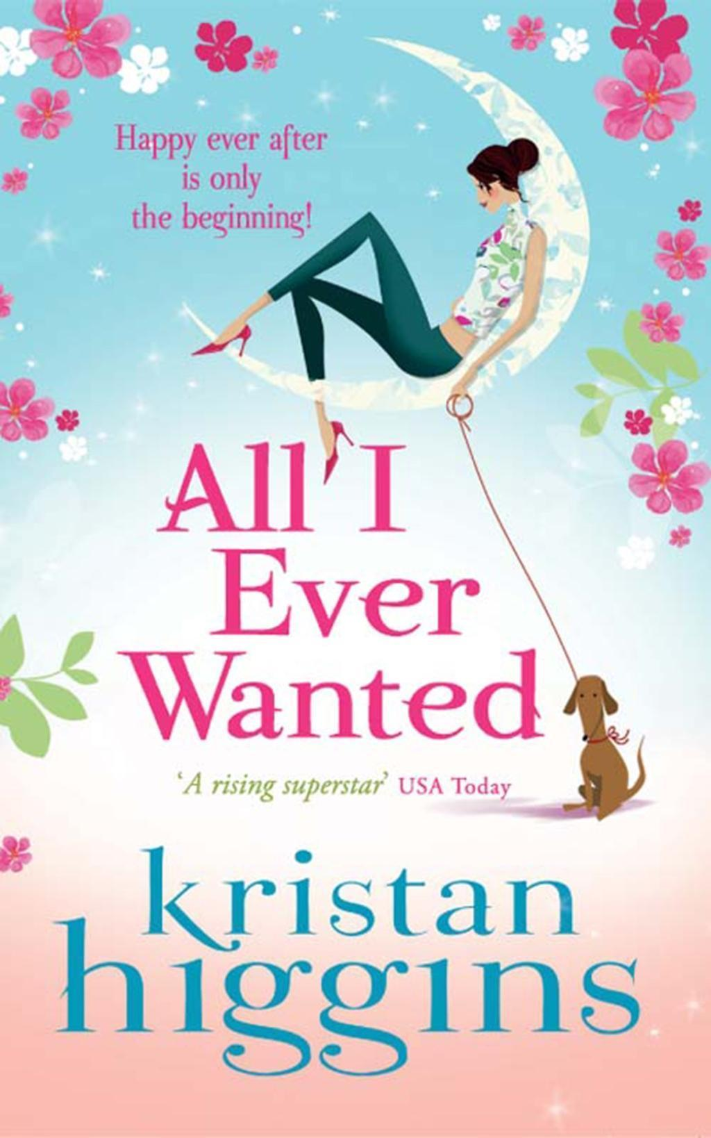 All I Ever Wanted (Mills & Boon M&B)