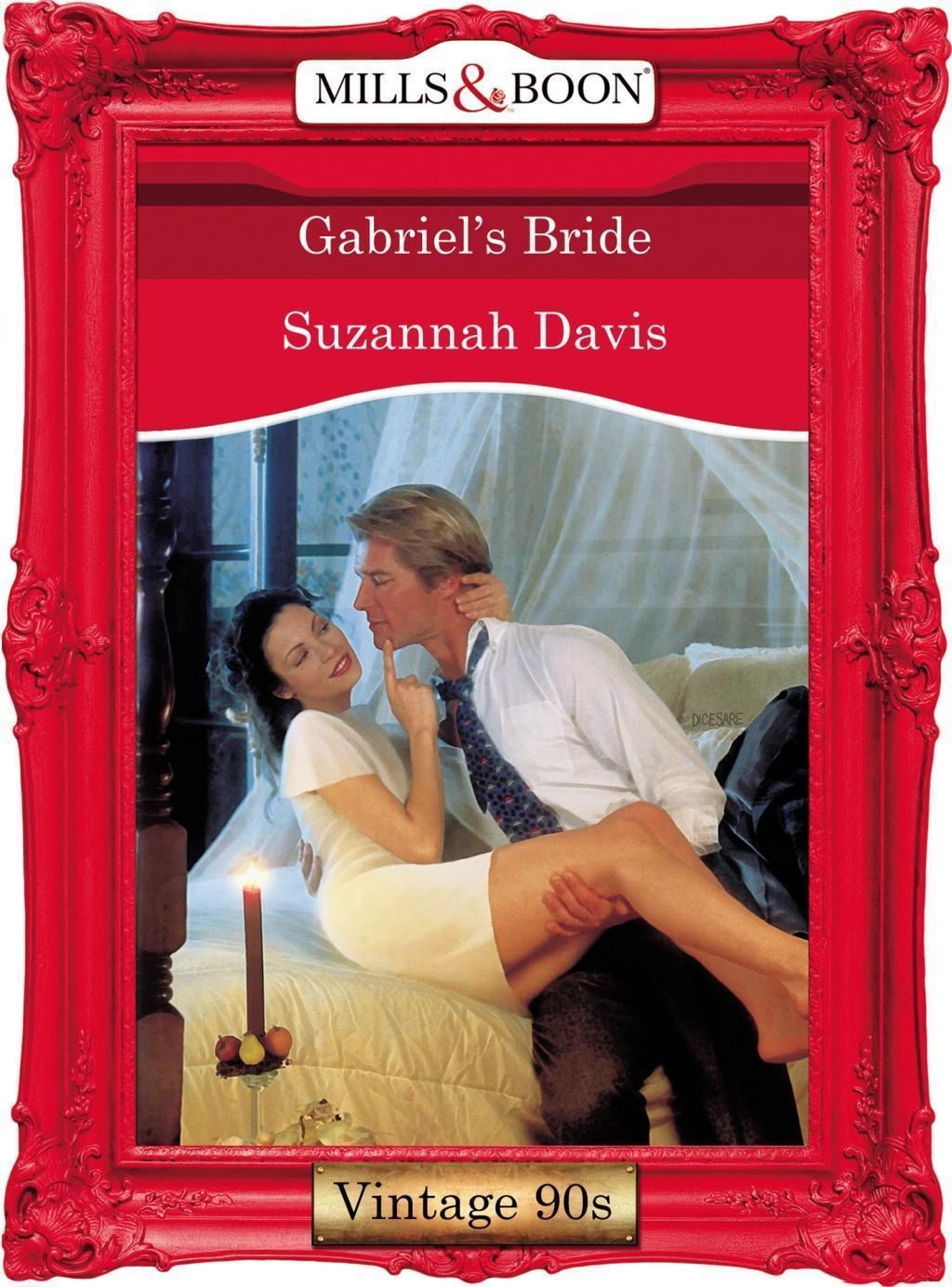 Gabriel's Bride (Mills & Boon Vintage Desire)