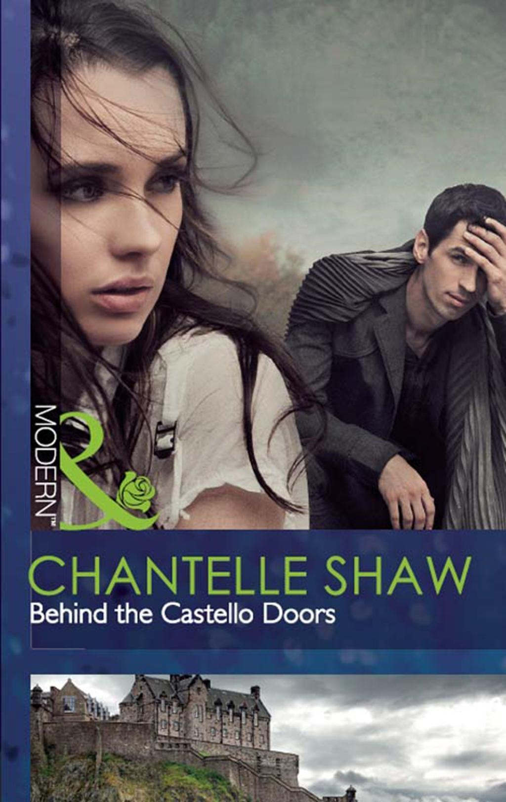 Behind the Castello Doors (Mills & Boon Modern)