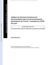 Intégrer les Services Communs de Documentation dans les Environnements Numériques de Travail : l'exemple de l'IUFM de Lyon