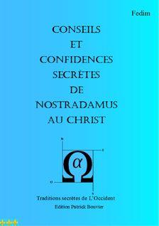 Conseils et confidences secrète de Nostradamus au Crist