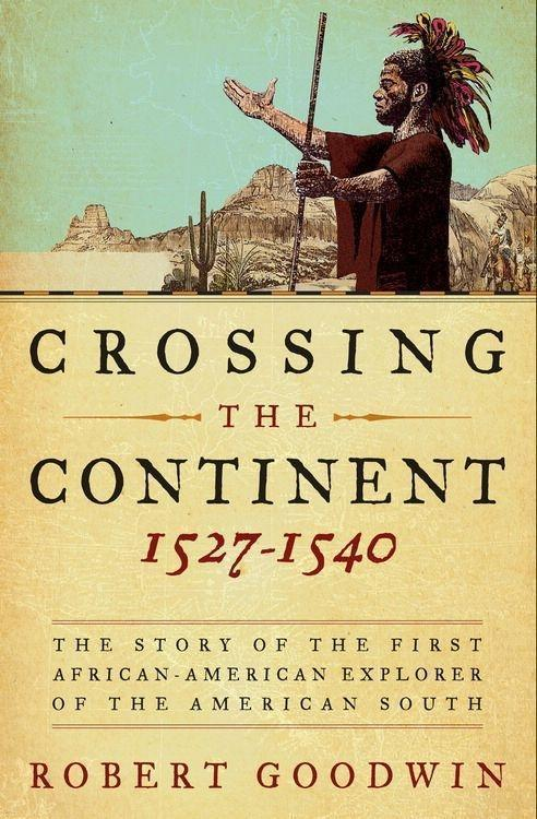Crossing the Continent 1527-1540