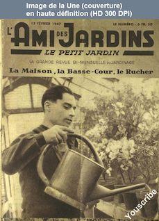 L' AMI DES JARDINS  du 15 février 1947