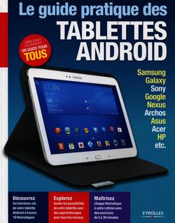 Le guide pratique des tablettes Android