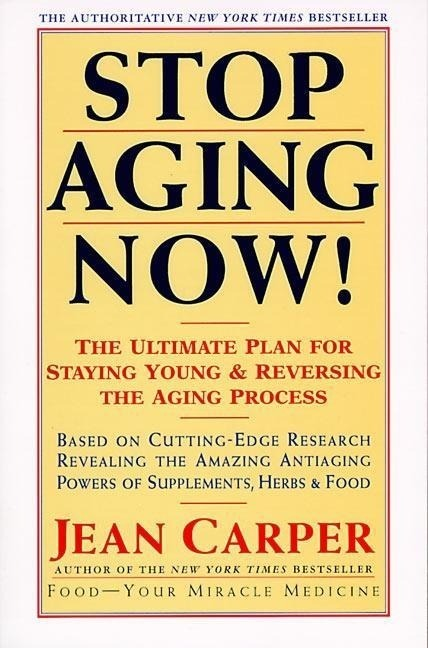 Stop Aging Now!