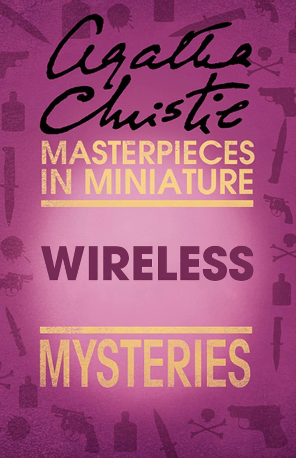 Wireless: An Agatha Christie Short Story