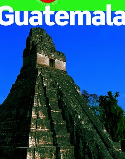 Guatemala 2012-2013 (avec cartes, photos + avis des lecteurs)
