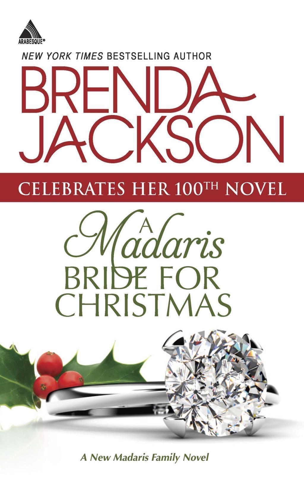 A Madaris Bride for Christmas (Mills & Boon Kimani Arabesque) (Madaris Family Saga, Book 11)