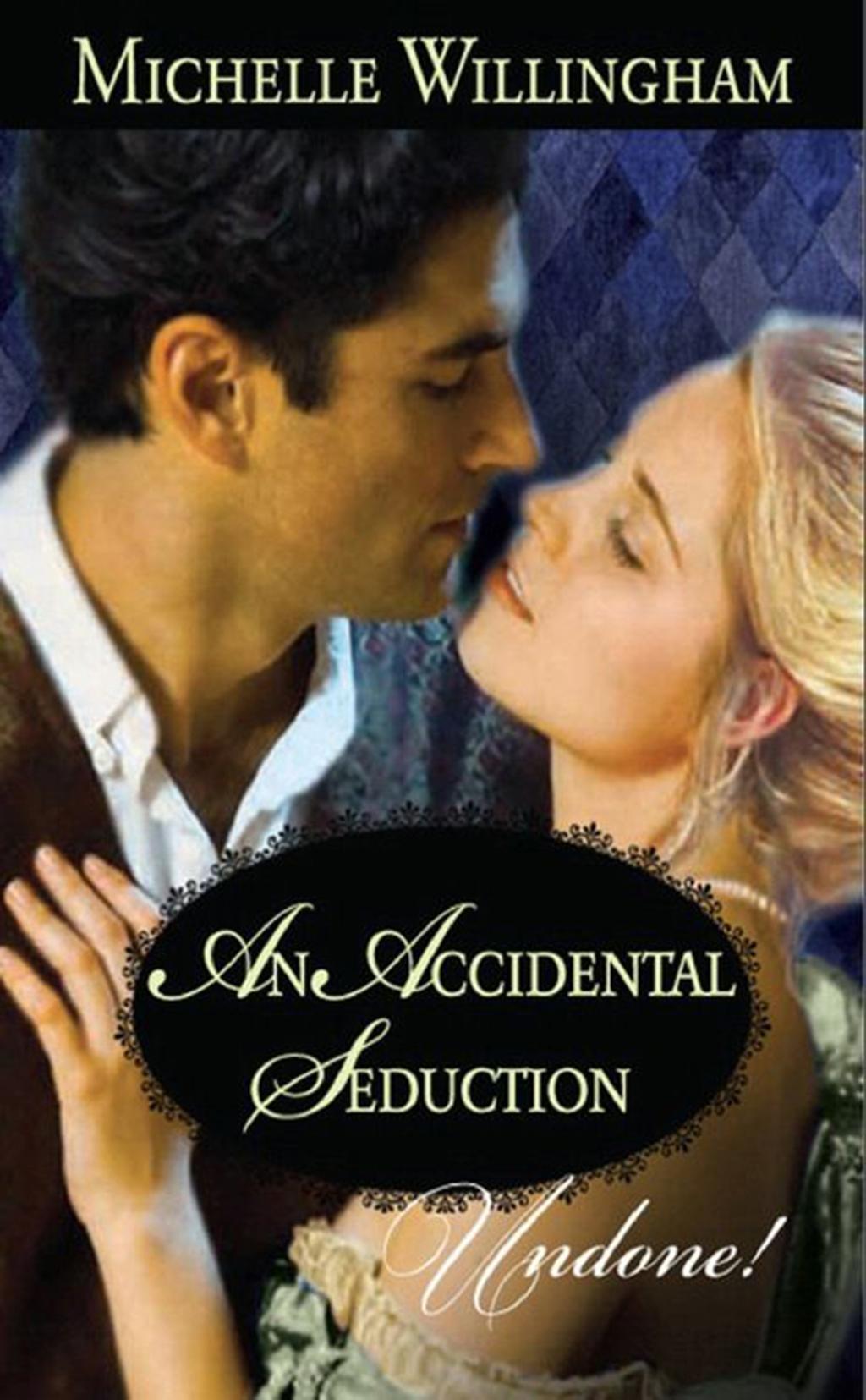 An Accidental Seduction (Mills & Boon Modern)