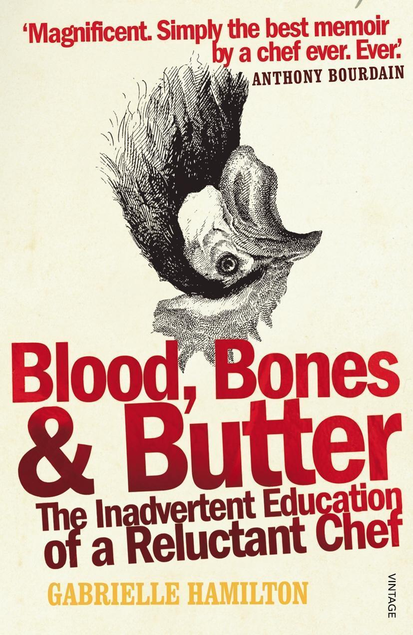 Blood, Bones and Butter