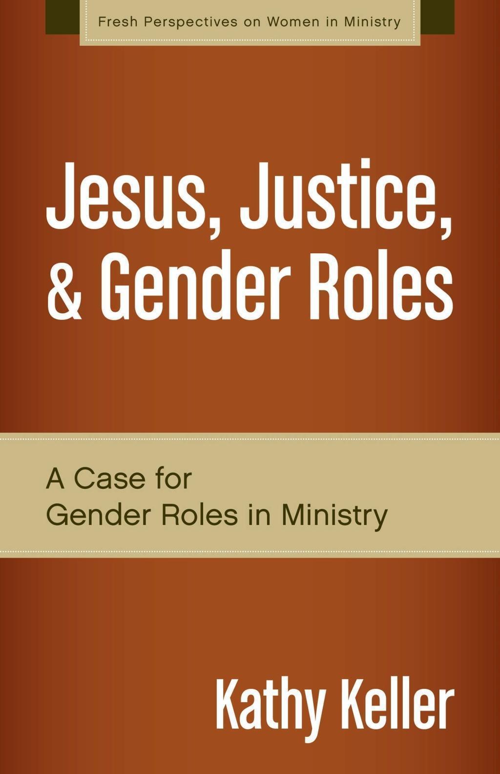 Jesus, Justice, and Gender Roles