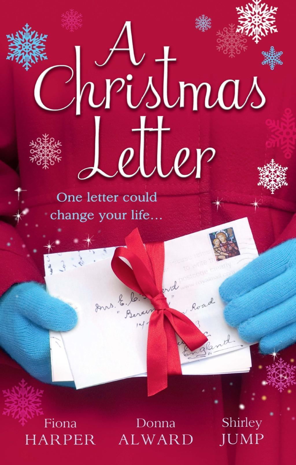 A Christmas Letter: Snowbound in the Earl's Castle / Sleigh Ride with the Rancher / Mistletoe Kisses with the Billionaire (Mills & Boon M&B) (Holiday Miracles, Book 1)