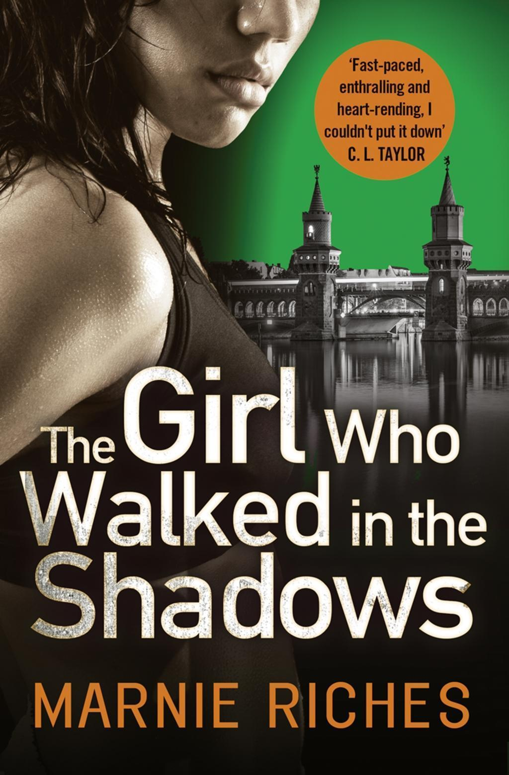 The Girl Who Walked in the Shadows: A gripping thriller that keeps you on the edge of your seat