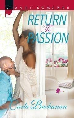 Return To Passion (Mills & Boon Kimani)