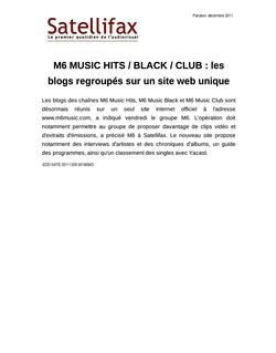 article du 05 décembre 2011 - M6 MUSIC HITS / BLACK / CLUB : les blogs regroupés sur un site web unique