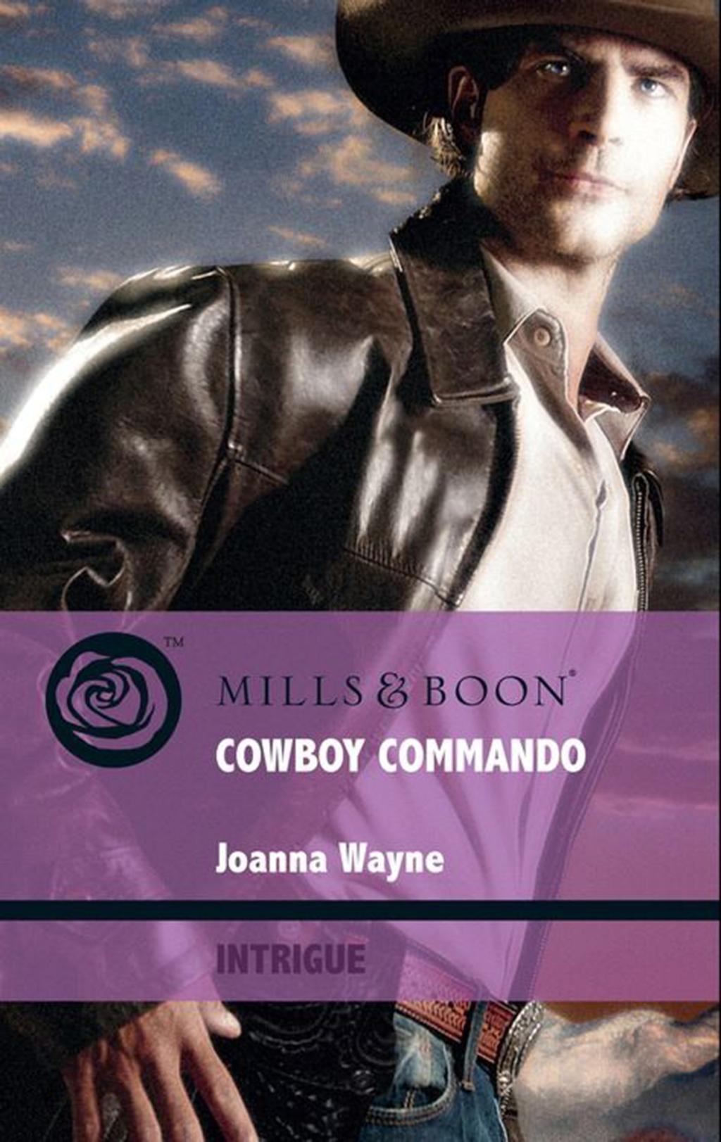 Cowboy Commando (Mills & Boon Intrigue) (Special Ops Texas, Book 1)