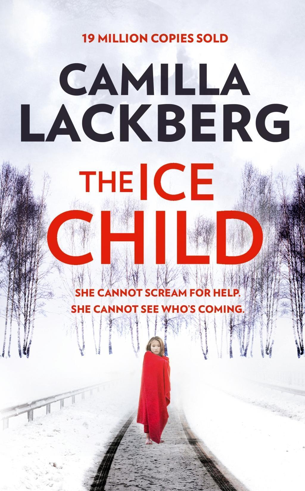 The Ice Child (Patrik Hedstrom and Erica Falck, Book 9)