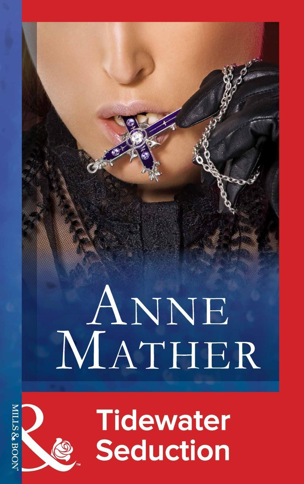 Tidewater Seduction (Mills & Boon Modern) (The Anne Mather Collection)