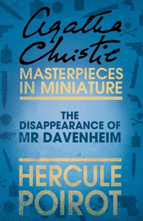 The Disappearance of Mr Davenheim: A Hercule Poirot Short Story