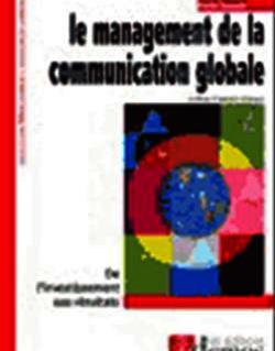 Le management de la communication globale