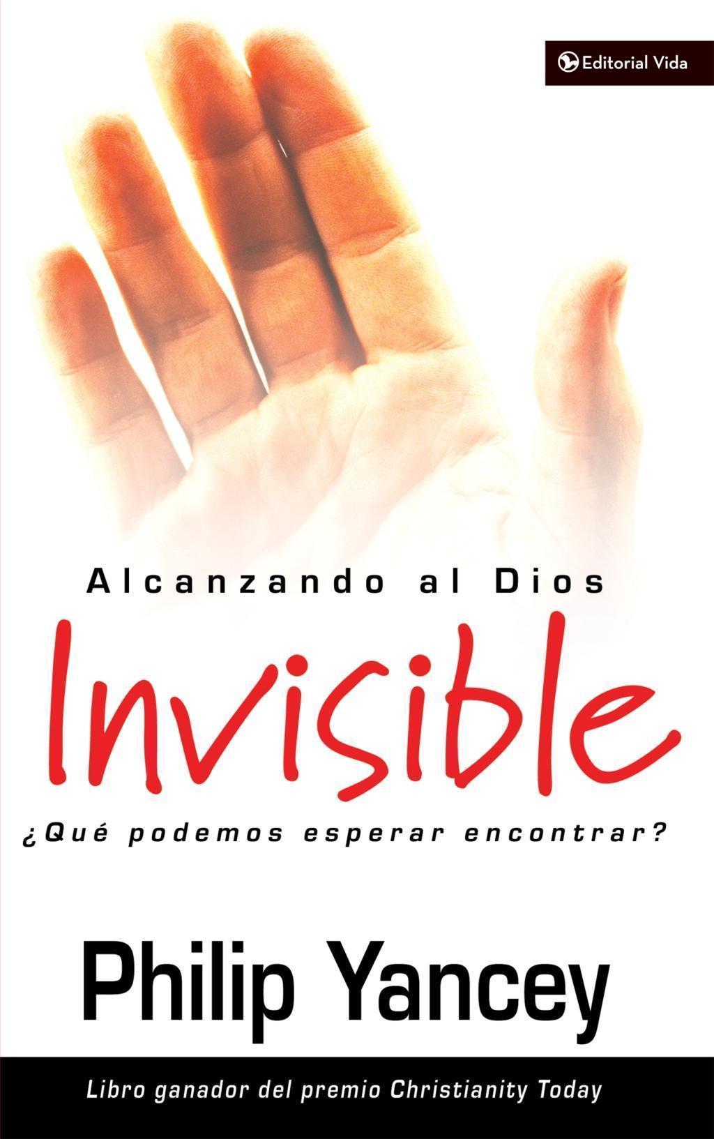 Alcanzando al Dios invisible