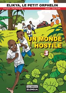 Un monde hostile 3 - EN COULEUR - Dan  Bomboko