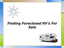 Finding Foreclosed RV For Sale