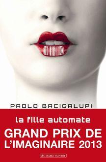 La fille automate de Paolo BACIGALUPI - fiche descriptive