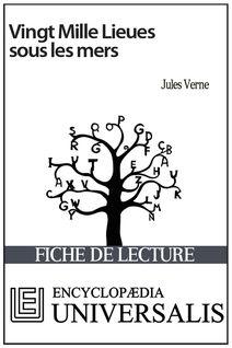 Vingt Mille Lieues sous les mers de Jules Verne (Les Fiches de lecture d