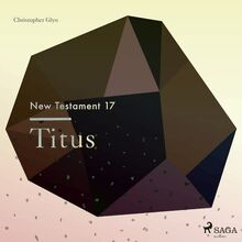 The New Testament 17 - Titus