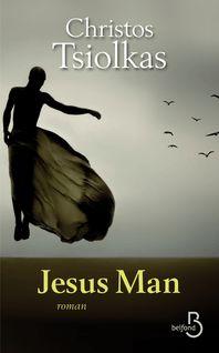 Jesus Man - Jean-Luc PININGRE, Christos TSIOLKAS