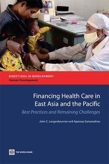 Financing Health Care in East Asia and the Pacific