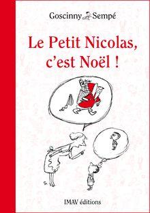 Le Petit Nicolas, c'est Noël ! de René Goscinny, Jean-Jacques Sempé - fiche descriptive