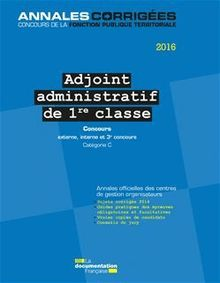 Adjoint administratif 1re classe 2016. Concours