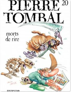 Pierre Tombal - Tome 20 - Mort de rire - Raoul Cauvin
