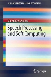 Speech Processing and Soft Computing