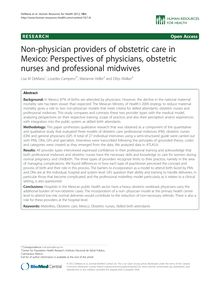 Non-physician providers of obstetric care in Mexico: Perspectives of physicians, obstetric nurses and professional midwives