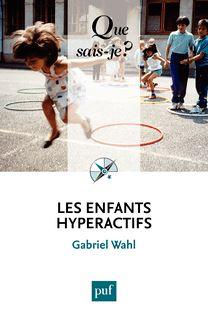 Les enfants hyperactifs de Gabriel Wahl - fiche descriptive
