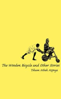 The Wooden Bicycle and Other Stories