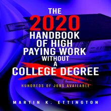 The 2020 Handbook of High Paying Work Without a College Degree