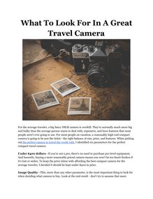 What To Look For In A Great Travel Camera