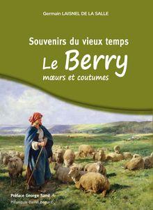 Souvenirs du vieux temps en Berry de Germain Laisnel De La Salle - fiche descriptive