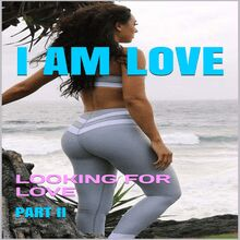 I Am Love: Looking for Love