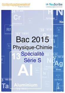 Corrigé - bac 2015 - Physique-Chimie - Bac S - Spécialité