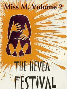 Lire : The Hevea Festival, Miss M. volume 2