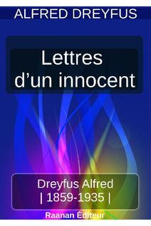 Lettres d'un innocent - Alfred Dreyfus