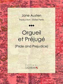 Orgueil et Préjugé de Jane Austen, Ligaran - fiche descriptive